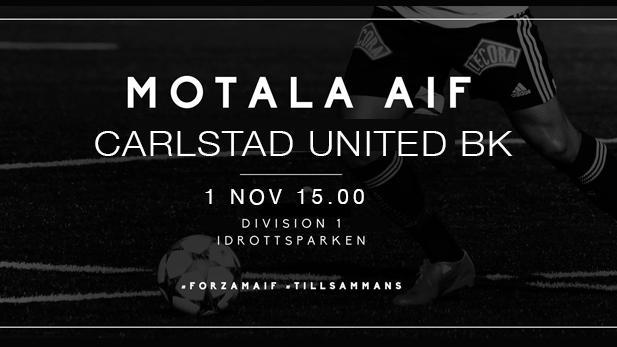Motala AIF FK-Carlstad United BK 1 nov 15.00