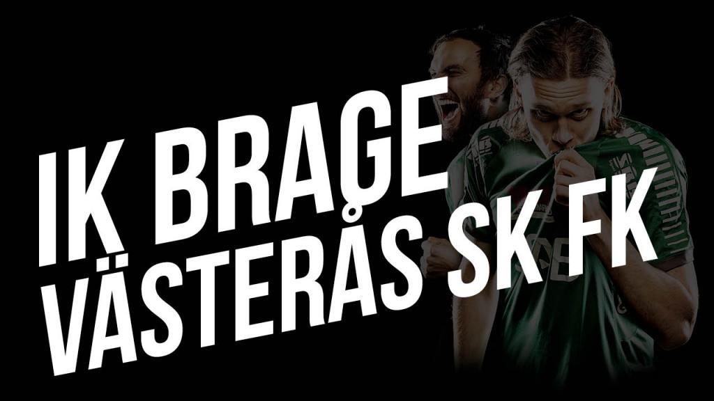 IK Brage - Västerås SK FK