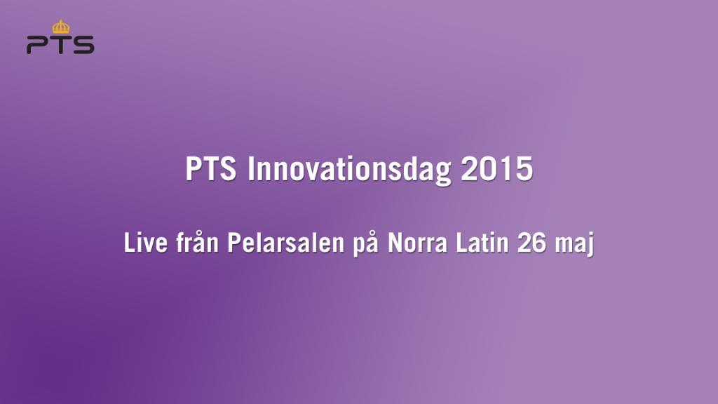 PTS Innovationsdag 2015