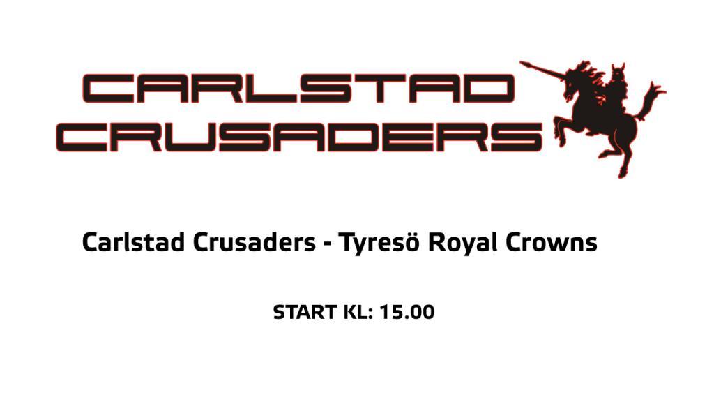 Carlstad Crusaders - Tyresö Royal  Crowns