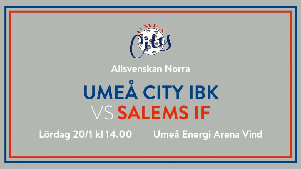Umeå City IBK vs Salems IF