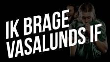 IK Brage - Vasalunds IF