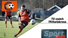 Repris: Se FK Karlskrona–Tvååker