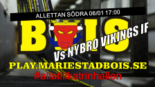 Mariestad BoIS - Nybro Vikings IF / Fredag 06/01 17:00