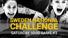 Game #3 – Sweden National Challenge - 12 Dec 10:07 - 12:31