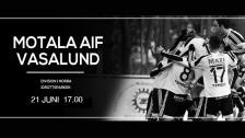 Motala AIF FK - Vasalunds IF