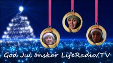LifeRadio/TV önskar er alla en riktigt GOD JUL och GOTT NYTT ÅR!