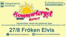 Repris Sommartorget Oskarshamn - Fröken Elvis