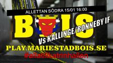 Mariestad BoIS - Kallinge/Ronneby IF / Söndag 15/01 16:00