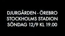 Reklam inför Djurgården-Örebro 2011